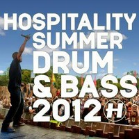 hospitality summer drum and bass