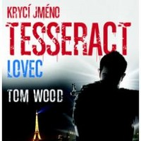 kryci jmeno tesseract lovec tom wood